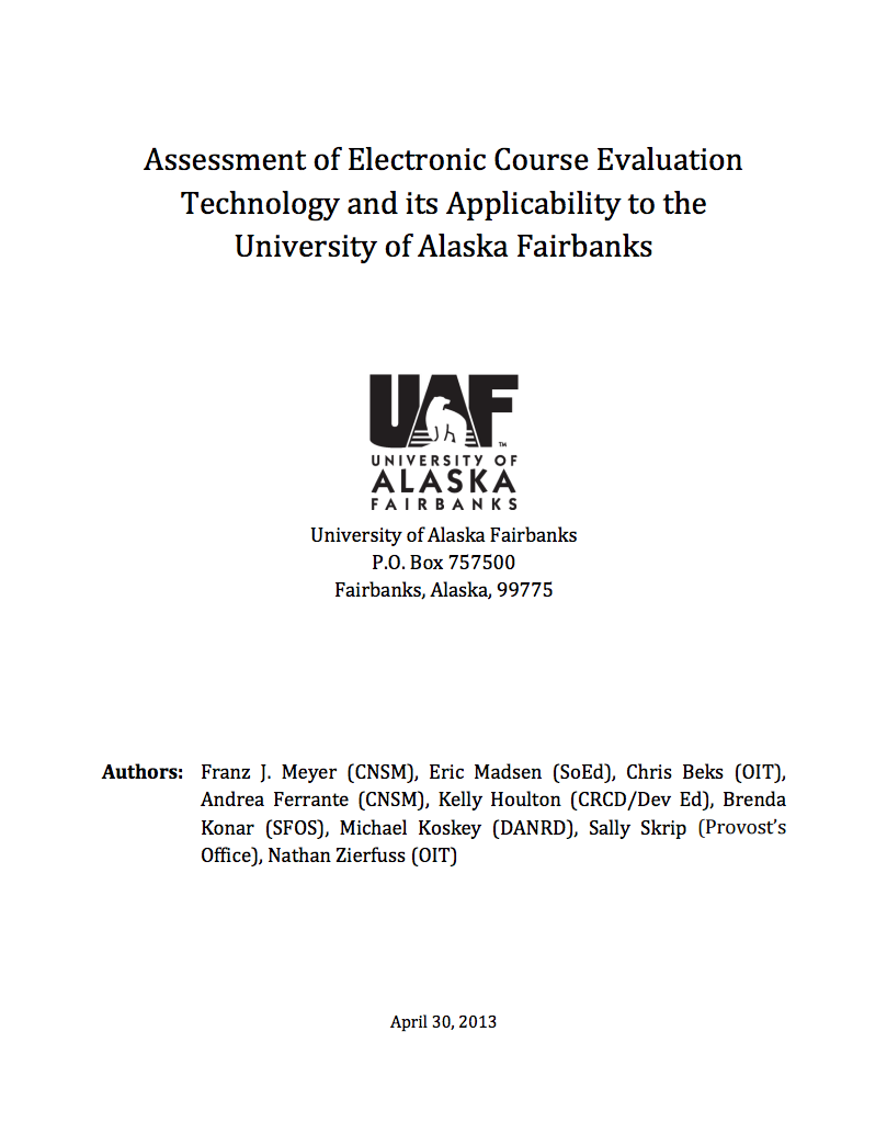 A 2013 document that was prepared by various administrators documented why and how UAF should move evaluations online.